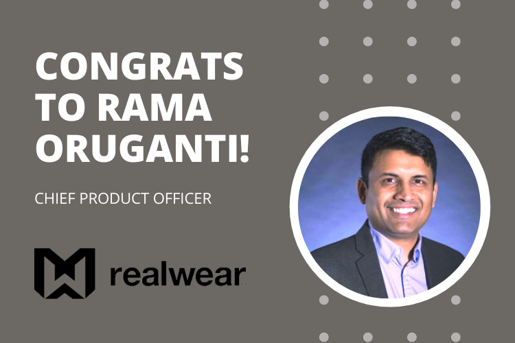 SUCCESSFUL PLACEMENT: REALWEAR – CHIEF PRODUCT OFFICER